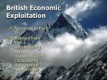 british economic exploitation