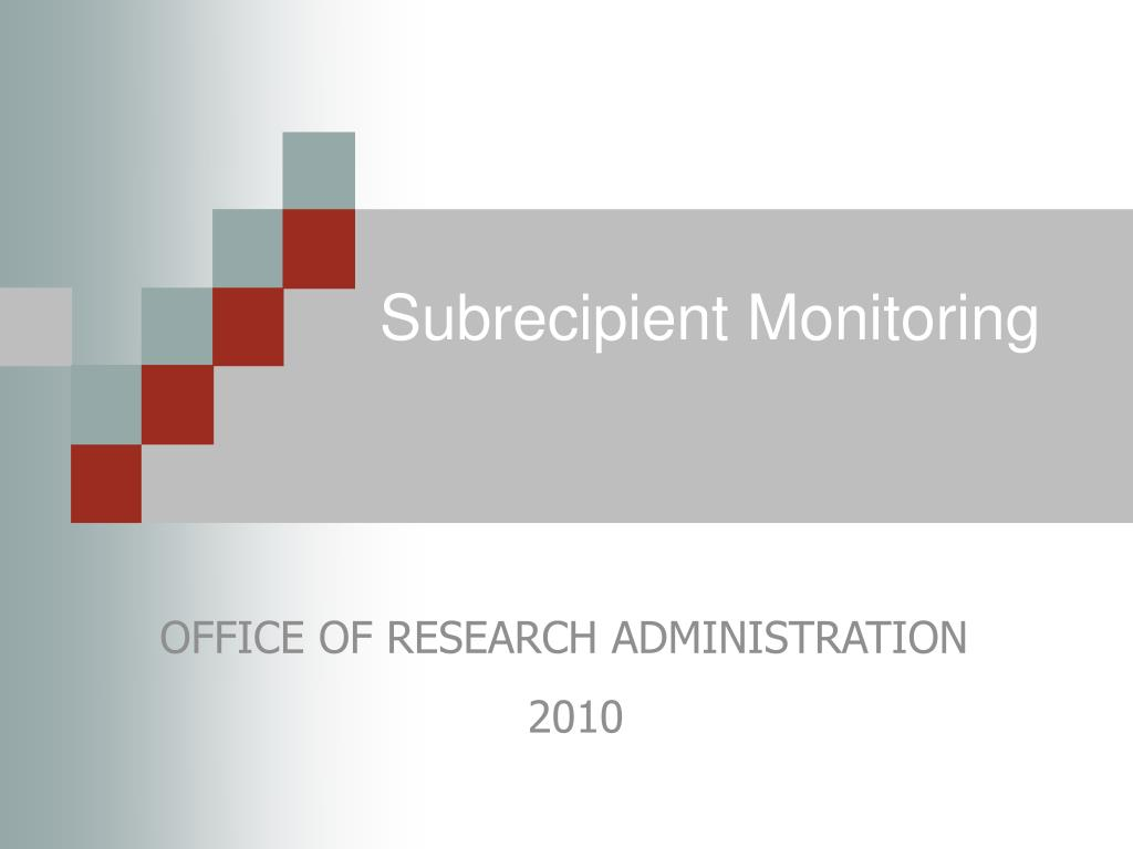 subrecipient monitoring l.