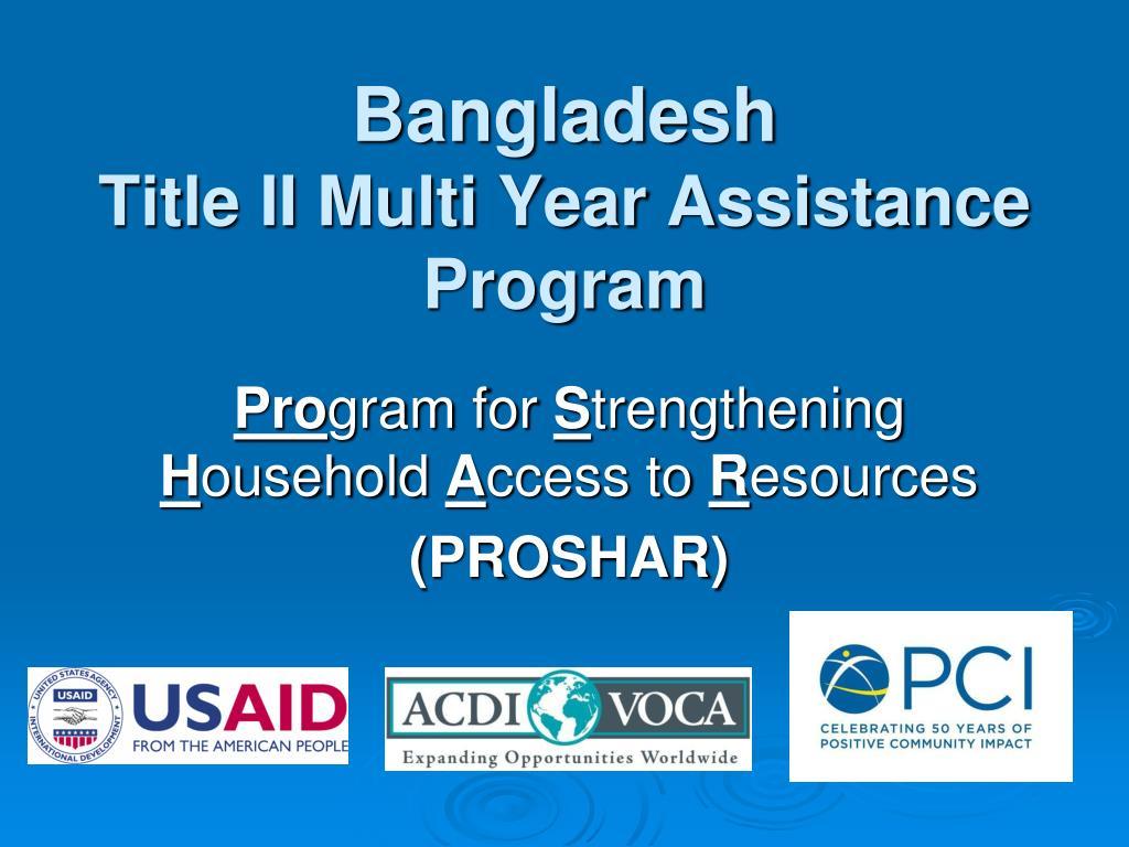 bangladesh title ii multi year assistance program l.