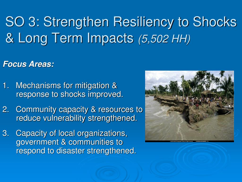 SO 3: Strengthen Resiliency to Shocks & Long Term Impacts