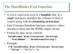 the databinder eval function
