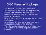3 5 3 pressure packages