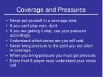 coverage and pressures