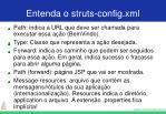 entenda o struts config xml