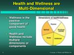 health and wellness are multi dimensional