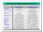 conventional digital signal processors20