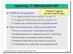 pipelining ti tms320c6000 dsp
