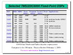 selected tms320c6000 fixed point dsps