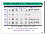 selected tms320c6700 floating point dsps
