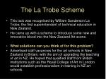 the la trobe scheme