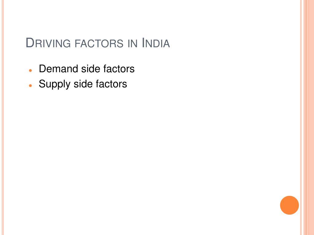 Driving factors in India