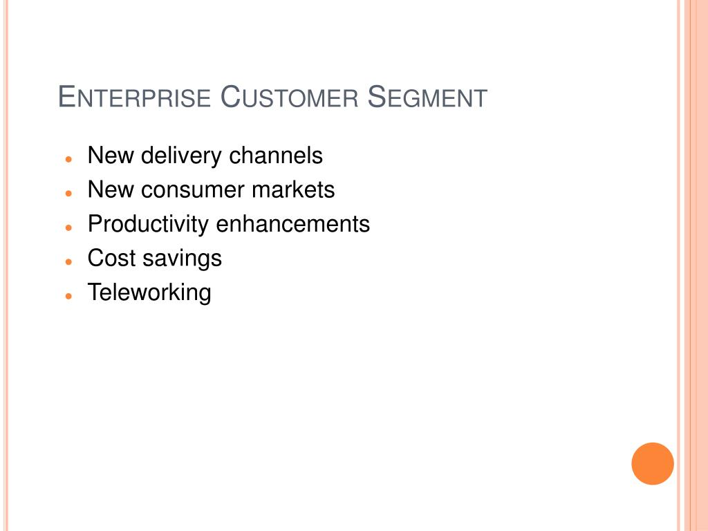 Enterprise Customer Segment