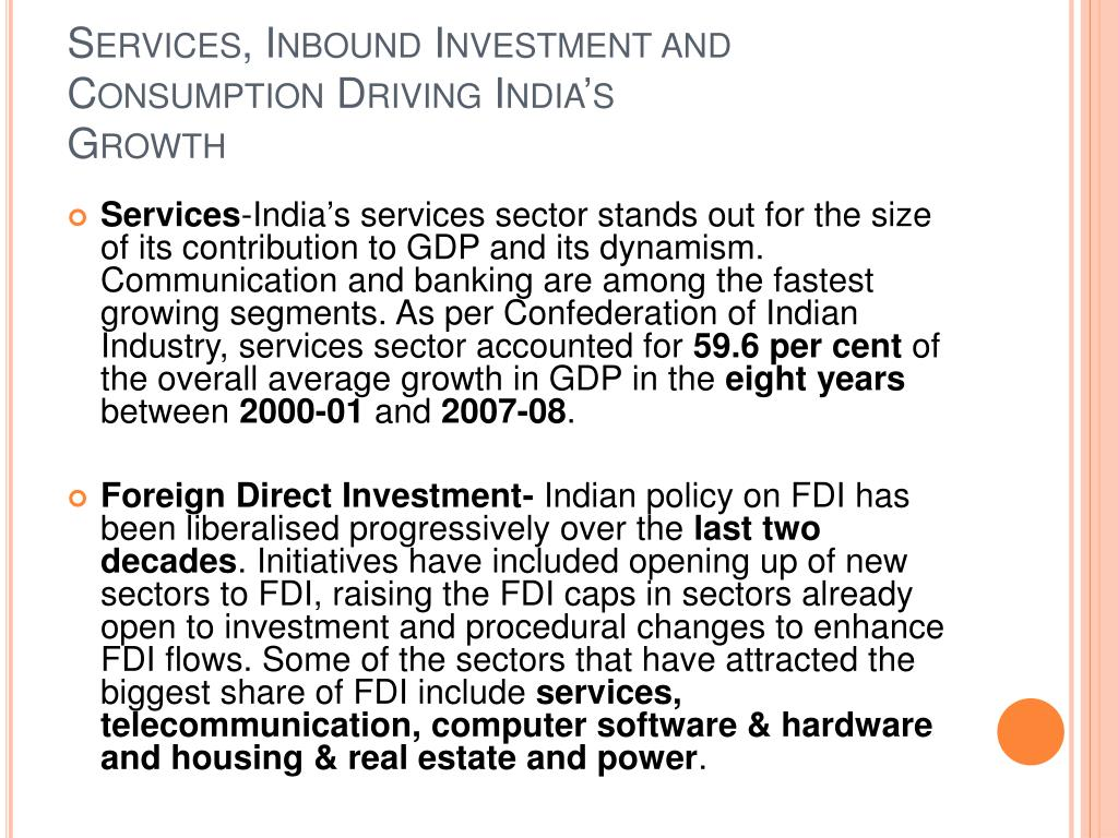 Services, Inbound Investment and Consumption Driving India's