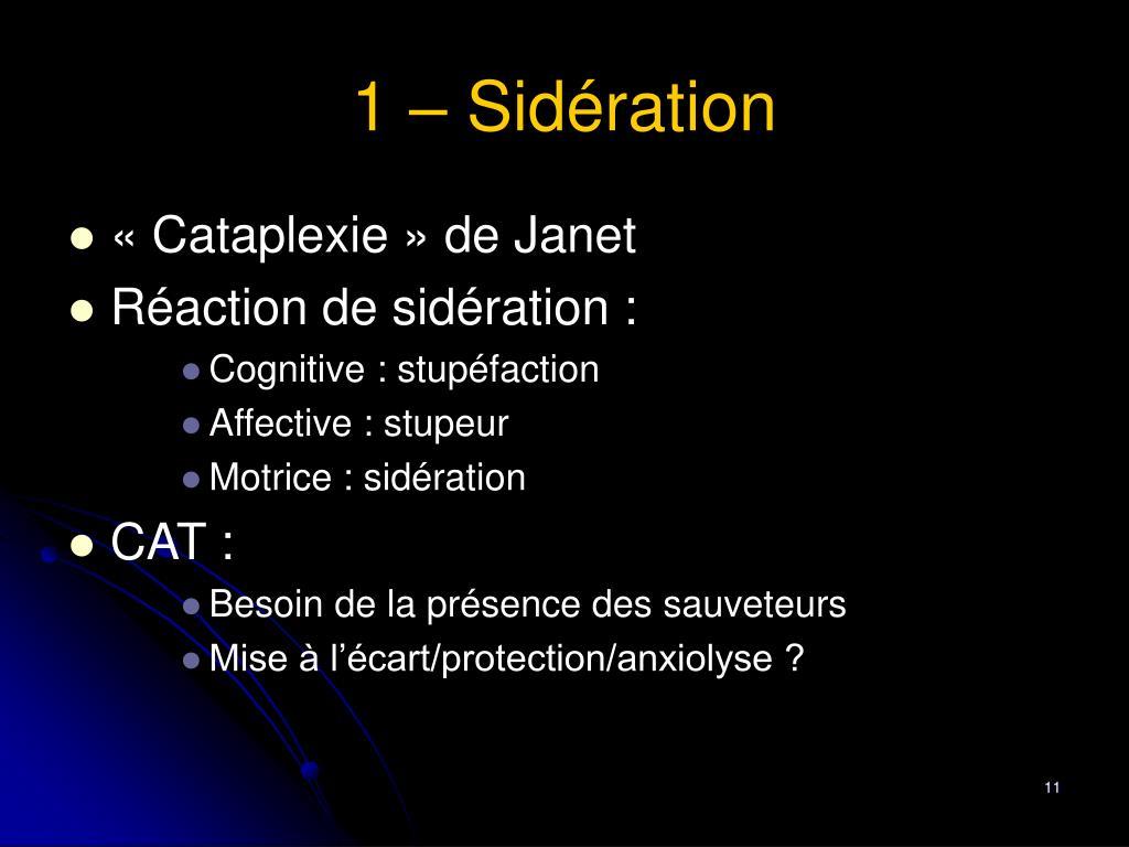 1 – Sidération