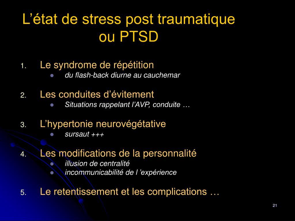 L'état de stress post traumatique ou PTSD