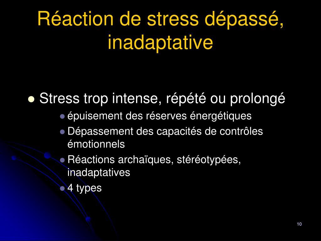 Réaction de stress dépassé, inadaptative