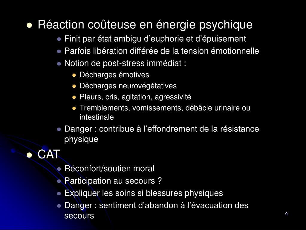 Réaction coûteuse en énergie psychique