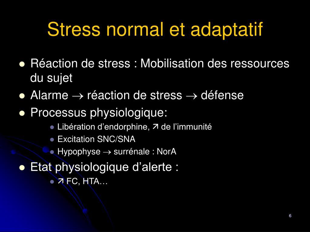 Stress normal et adaptatif