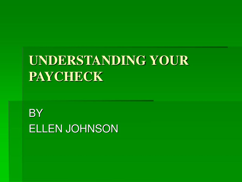 understanding your paycheck l.