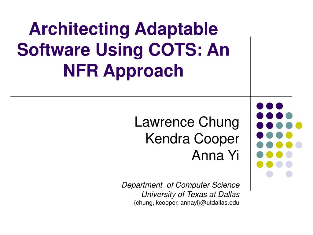 architecting adaptable software using cots an nfr approach l.