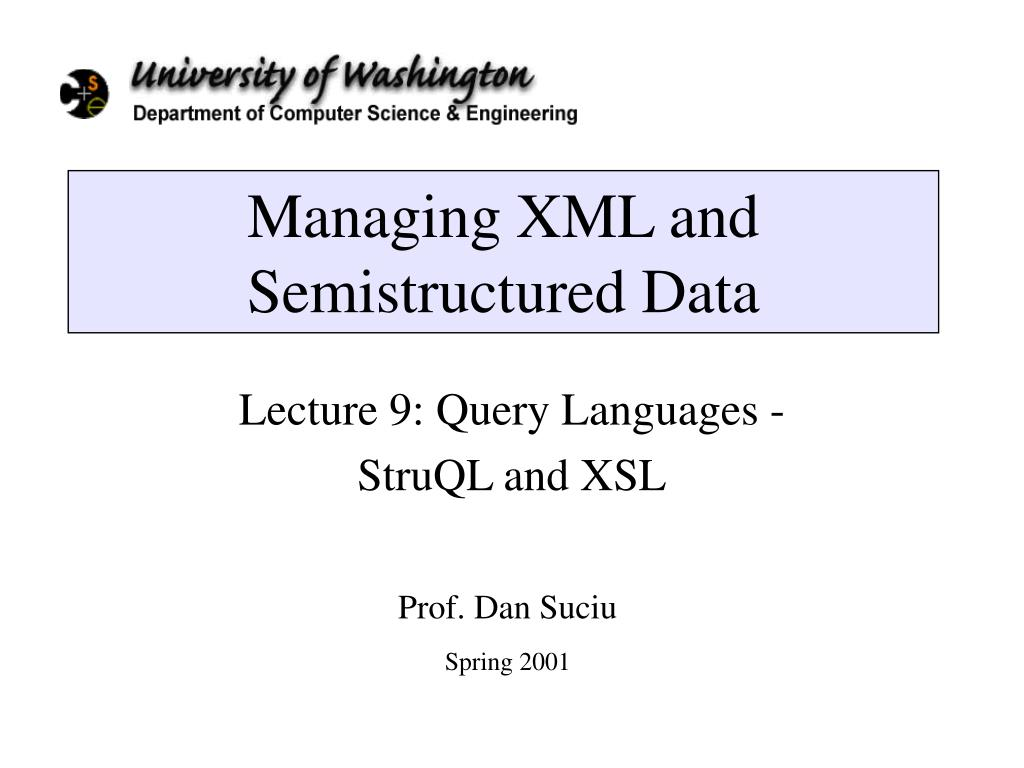 managing xml and semistructured data l.