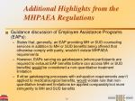 additional highlights from the mhpaea regulations26