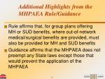 additional highlights from the mhpaea rule guidance