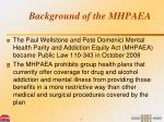 background of the mhpaea