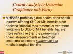 central analysis to determine compliance with parity