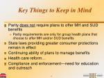key things to keep in mind9