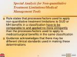 special analysis for non quantitative treatment limitations medical management tools