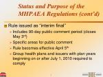 status and purpose of the mhpaea regulations cont d