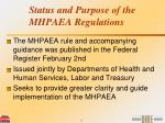 status and purpose of the mhpaea regulations