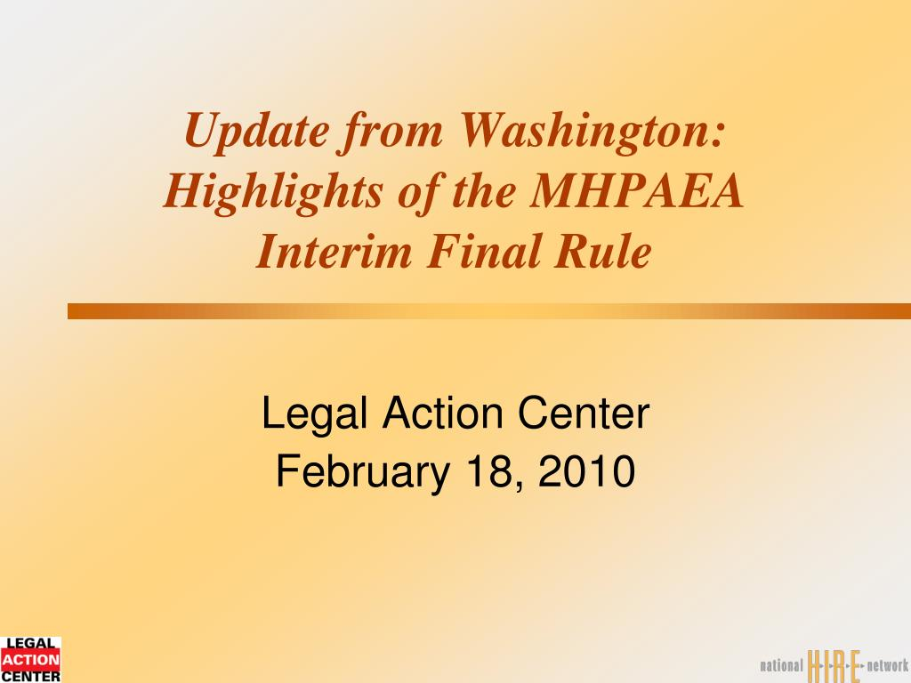 update from washington highlights of the mhpaea interim final rule l.
