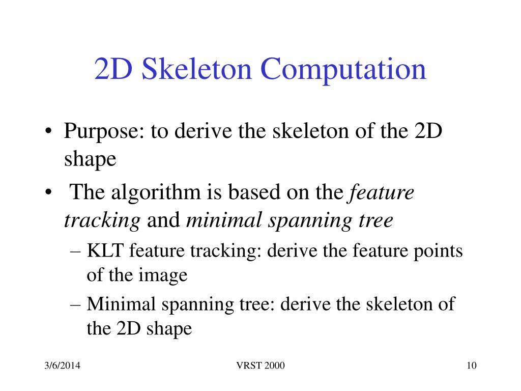 2D Skeleton Computation