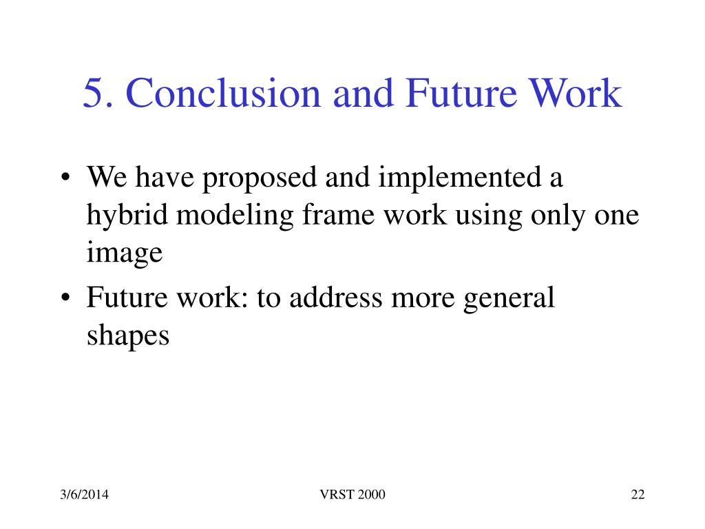 5. Conclusion and Future Work