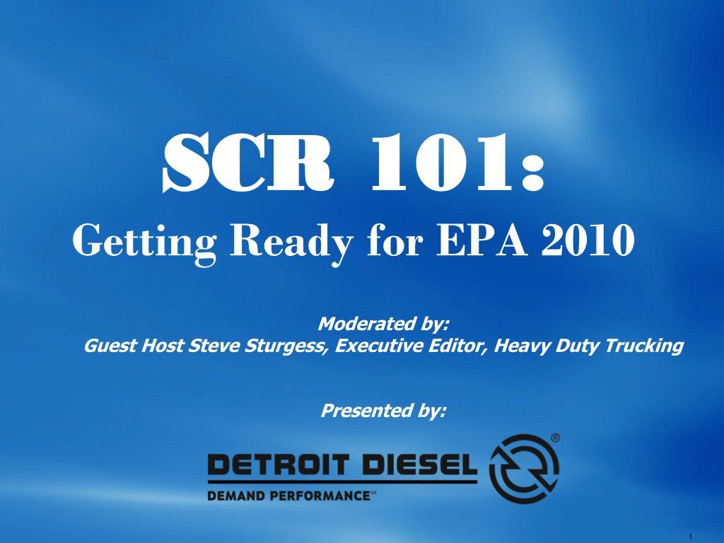 scr 101 getting ready for epa 2010 l.