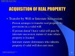 acquisition of real property11