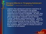 margaret blevins in engaging adolescent readers adolescent literacy in perspective january 2005