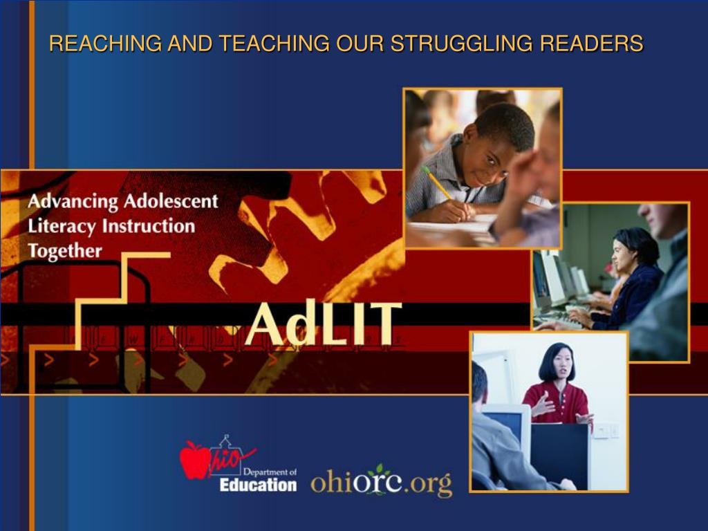 reaching and teaching our struggling readers l.