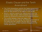 elastic clause and the tenth amendment57