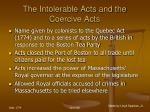 the intolerable acts and the coercive acts17