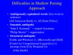 difficulties in shallow parsing approach