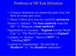 problems in ne task definition