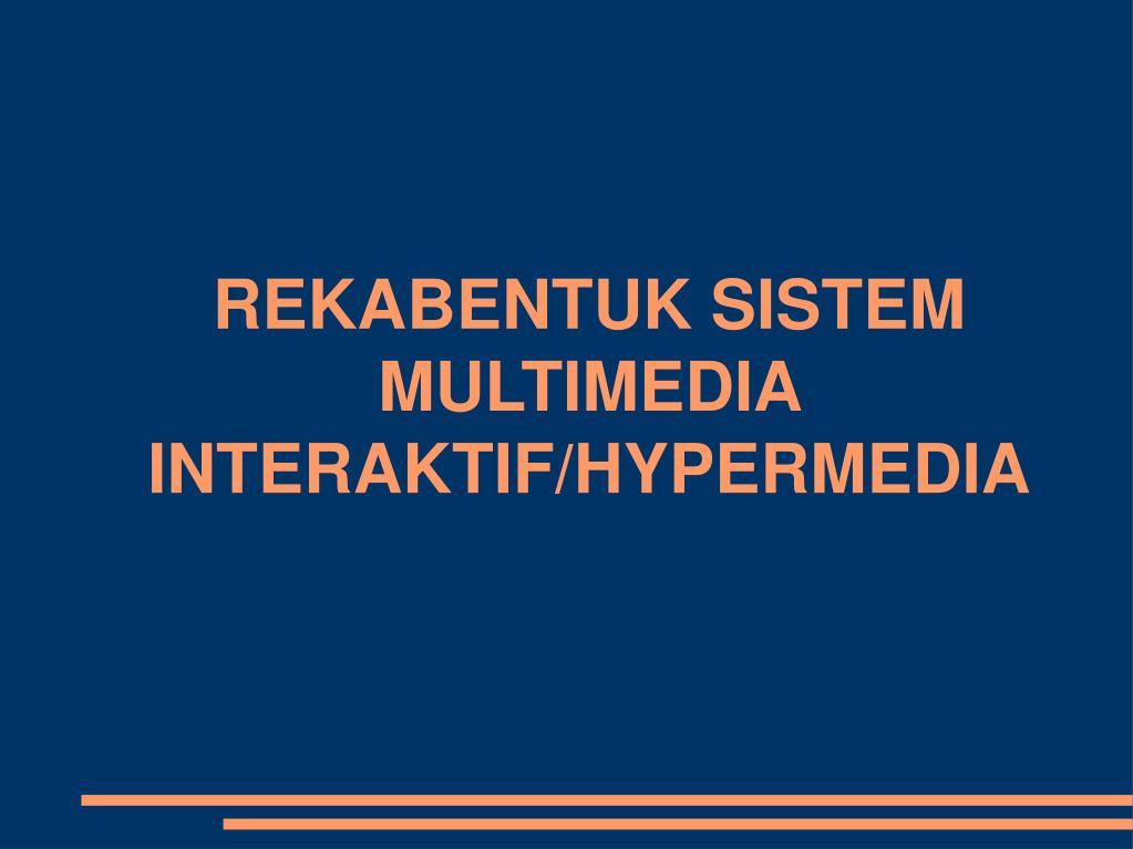 rekabentuk sistem multimedia interaktif hypermedia l.