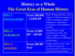 history as a whole the great eras of human history