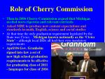role of cherry commission