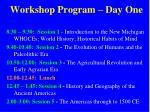 workshop program day one