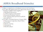 arra broadband stimulus