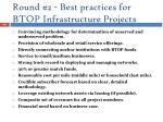 round 2 best practices for btop infrastructure projects